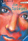 Inger Edelfeldt: Jim im Spiegel - Jugendroman